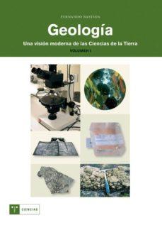 Eldeportedealbacete.es Geologia (Vol. I): Una Vision Moderna De Las Ciencias De La Tierr A Image