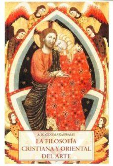 filosofia cristiana y oriental del arte-9788497165976