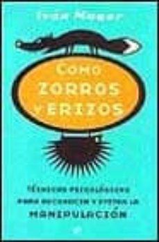 Bressoamisuradi.it Como Zorros Y Erizos: Tecncias Psicologicas Para Reconocer Y Evit Ar La Manipulacion Image
