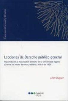 lecciones de derecho publico general: impartidas en la facultad d e derecho de la universidad egipcia durante los meses de enero, febrero y marzo de 1926-leon duguit-9788497689076