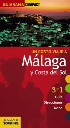 Curiouscongress.es Un Corto Viaje A Malaga Y Costa Del Sol 2012 (Guiarama Compact) ( 3 En 1 Guia, Direcciones, Mapa) Image