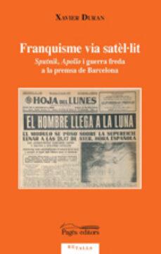 Cdaea.es Franquisme Via Satel·lit: Sputnik Apollo I Guerra Freda A La Prem Sa De Barcelona Image