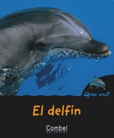 el delfin (¿quien eres? animales)-pau joan hernandez-9788498253276