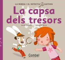 Elmonolitodigital.es La Capsa Dels Tresors: Mireia I El Detectiu Guatson (Pop-up) Image