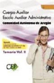 Upgrade6a.es Cuerpo Auxiliar Escala Auxiliar Administrativa. Comunidad Autonom A De Aragon. Temario Oposiciones (Vol. Ii) Image
