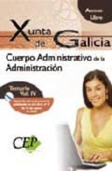 Cronouno.es Cuerpo Administrativo De La Xunta De Galicia (Acceso Libre). Tema Rio Oposiciones (Vol. Iv) Image