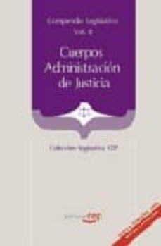 Inmaswan.es Compendio Legislativo Cuerpos Administracion De Justicia Vol. Iii Image