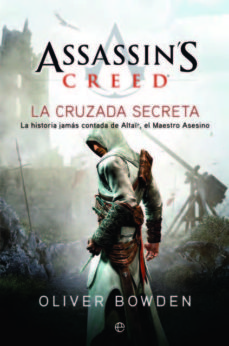 la cruzada secreta (saga assassin s creed 3)-oliver bowden-9788499708676