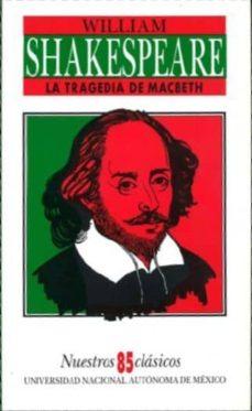la tragedia de macbeth-william shakespeare-9789683668776
