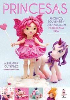 Descargar libros gratis para kindle en línea PRINCESAS, ADORNOS, SOUVENIRS EN PORCELANA de ALEJANDRA GUTIERREZ in Spanish