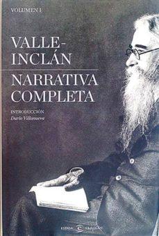 VALLE INCLÁN. NARRATIVA COMPLETA I Y II - VALLE INCLÁN | Triangledh.org