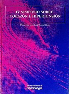 IV SIMPOSIO SOBRE CORAZÓN E HIPERTENSIÓN - VVAA | Adahalicante.org