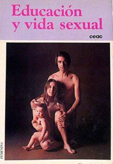 EDUCACIÓN Y VIDA SEXUAL - VVAA | Adahalicante.org