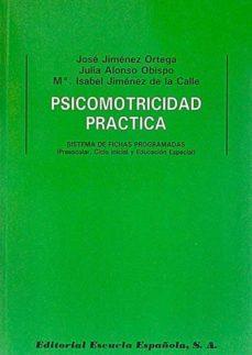 PSICOMOTRICIDAD PRÁCTICA - VVAA | Adahalicante.org