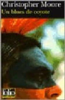 Búsqueda de descarga de libros de texto pdf UN BLUES DE COYOTE en español 9782070306183