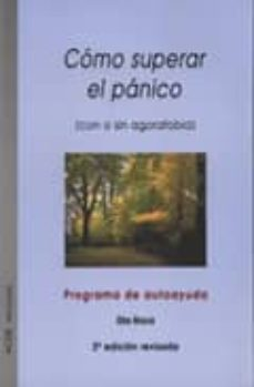 Upgrade6a.es Como Superar El Panico: Con O Sin Agorafobia (4ª Ed. Rev.) Image