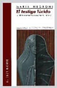 Valentifaineros20015.es El Testigo Lucido: La Obra De Sombra De Alejandra Pizarnik Image