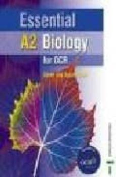 essential a2 biology for ocr-glenn f. toole-9780748785186