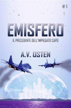 emisfero - parte 1: il precedente dell'impiegato capo (ebook)-9781547510986