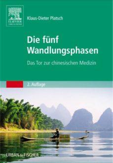 die fünf wandlungsphasen (ebook)-klaus-dieter platsch-9783437595486
