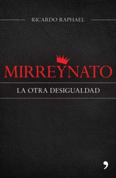 mirreynato (ebook)-ricardo raphael-9786070724886