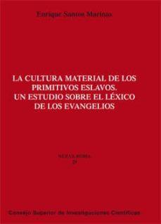 la cultura material de los primitivos eslavos (ebook)-enrique santos marinas-9788400096786
