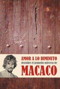 amor a lo diminuto (ebook)-dani macaco-9788401347986