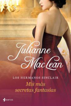 los hermanos sinclair. mis más secretas fantasías (ebook)-julianne maclean-9788408051886