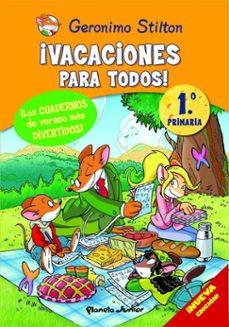 Bressoamisuradi.it Geronimo Stilton: ¡Vacaciones Para Todos! (1º Primaria) Image