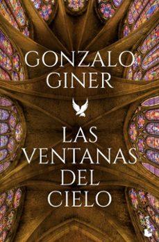 Descarga de libros electrónicos en español LAS VENTANAS DEL CIELO (Literatura española) 9788408186786