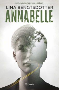Descargas de libros gratuitos de Epub ANNABELLE  de LINA BENGTSDOTTER