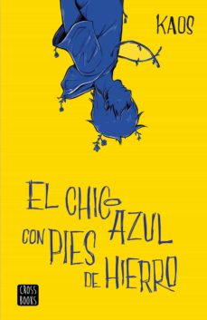 Libro Kindle no descargando EL CHICO AZUL CON PIES DE HIERRO (Spanish Edition)