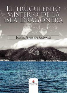Descargar libro de texto japonés gratis EL TRUCULENTO MISTERIO DE LA ISLA DRAGONERA de JAVIER  PÉREZ DE ARÉVALO iBook
