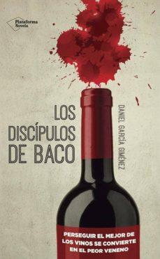 Amazon kindle descargar ebooks LOS DISCIPULOS DE BACO (Literatura española) ePub RTF 9788416096886