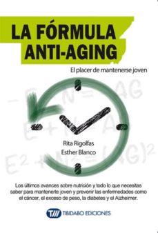 la fórmula anti-aging-rita rigolfas-esther blanco-9788416204786