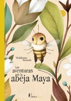 Ebook descargar gratis para kindle LAS AVENTURAS DE LA ABEJA MAYA de WALDEMAR BONSELS PDF ePub in Spanish