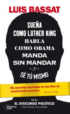 Cronouno.es Sueña Como Luther King, Habla Como Obama, Manda Sin Mandar Y Se T U Mismo Image