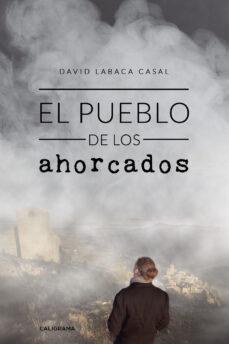 Ebooks descargar gratis android (I.B.D.) EL PUEBLO DE LOS AHORCADOS 9788417887186 (Spanish Edition) RTF CHM ePub