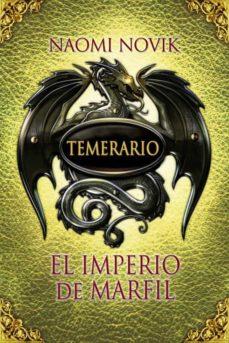 Encuentroelemadrid.es Temerario: El Imperio De Marfil Image