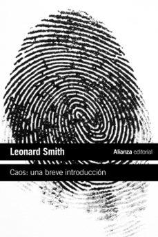 caos: una breve introduccion-leonard smith-9788420653686