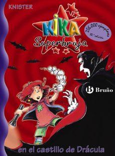 Descargar KIKA SUPERBRUJA: EN EL CASTILLO DE DRACULA gratis pdf - leer online