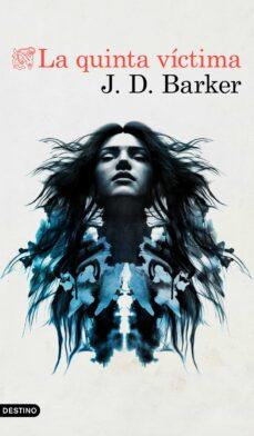 Descarga gratuita de libros Kindle LA QUINTA VICTIMA CHM FB2 iBook de J.D. BARKER