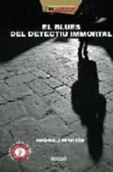 Lofficielhommes.es El Blues Del Detectiu Inmortal Image
