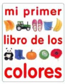 Carreracentenariometro.es Mi Primer Libro De Los Colores Image