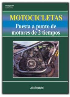 Descargar libros electrónicos de Android gratis MOTOCICLETAS: PUESTA A PUNTO DE MOTORES DE 2 TIEMPOS (5ª ED.) PDF (Spanish Edition) de JOHN ROBINSON 9788428318686