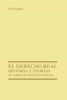 Ojpa.es El Derecho Real, Historia Teorias: Su Origen Institucional Image
