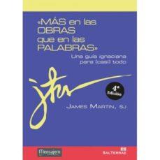 Ojpa.es Mas En Las Obras Que En Las Palabras: Una Guia Ignaciana Para Cas I Todo Image