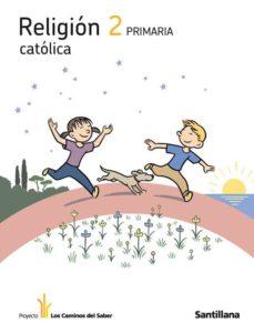 Ojpa.es Religion Catolica Los Caminos Del Saber2º Primaria Image