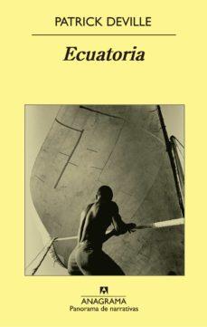 Descargar libros para ipod ECUATORIA de PATRICK DEVILLE