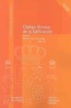 Descargar CODIGO TECNICO DE LA EDIFICACION, LIBRO 10: DB HE: AHORRO DE ENER GIA gratis pdf - leer online